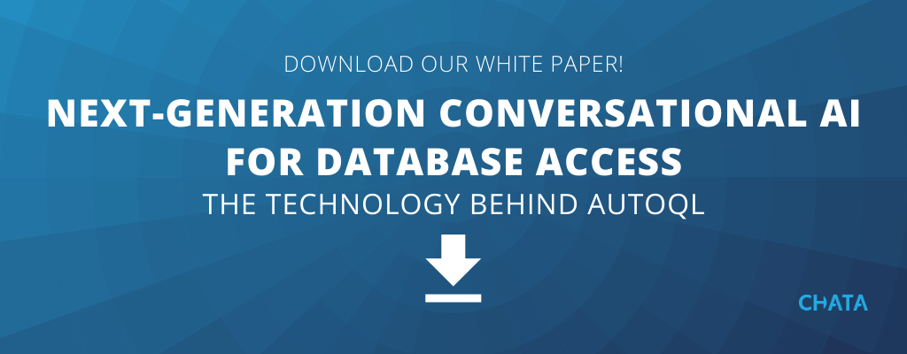 Download our Next-Generation Conversational AI for Database Access White Paper