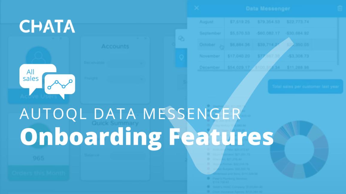 Conversational AI Resources: Onboarding Features AutoQL Data Messenger