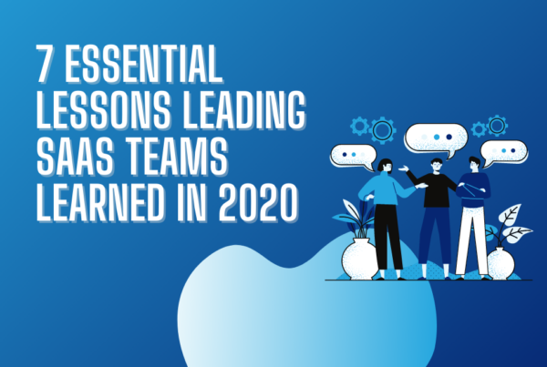 7 Essential Lessons Leading SaaS Teams Learned in 2020 graphic with illustration of people talking